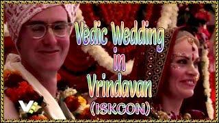 VEDIC WEDDING IN VRINDAVAN, INDIA. (ISKCON)