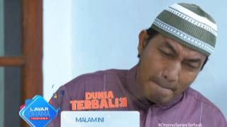 """RCTI Promo Layar Drama Indonesia """"DUNIA TERBALIK"""" Episode 156 & 157"""