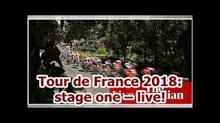 Tour de France 2018: stage one – live!