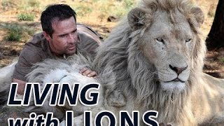 Living with the LIONS   Full Length Documentary