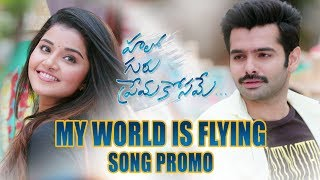 My World is Flying Song Promo - Hello Guru Prema Kosame - Ram Pothineni, Anupama   Dil Raju, DSP