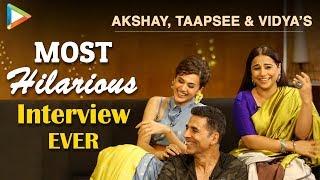 Akshay, Taapsee & Vidya's FUNNIEST Interview | Mission Mangal | Rapid Fire | Superb Quiz