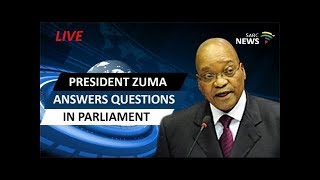 Jacob Zuma answers questions in Parliament
