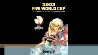 All 2002 FIFA World Cup Songs - Full Soundtrack List (Full Length)