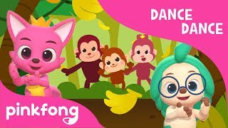 Monkey Banana   Dance Dance Pinkfong   Pinkfong Songs for Children