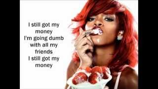Rihanna - Pour it up (lyrics) Video