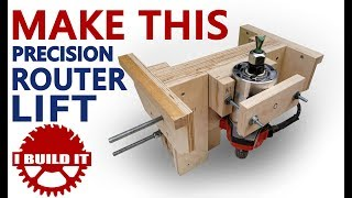 Make This Precision Router Lift