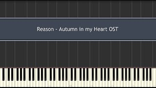 Reason - Autumn in my Heart OST (Piano Tutorial)