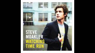 Beginning of the End - Steve Moakler