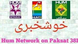 Hum TV on Paksat 1R @38°E setting having very strong signal