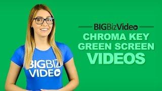 CHROMA KEY Green Screen Videos with Custom Digital Backgrounds - BIGBizVideo.com