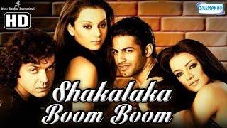 Shakalaka Boom Boom {HD} - Bobby Deol - Kangana Ranaut - Upen Patel - Celina Jaitley - Hindi Movie