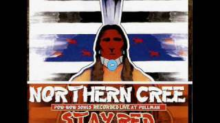 Northern Cree - Rezman's X-ing