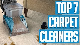 7 Best Carpet Cleaners 2017