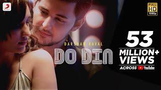 Do Din - Darshan Raval | Akanksha Sharma | Latest Hits 2018