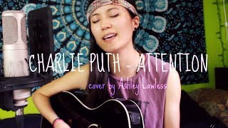 charlie puth - attention acoustic cover