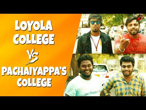 Xxx Mp4 Loyola College Vs Pachaiyappa 39 S College Expectation Vs Reality Sillaakki Dumma 3gp Sex