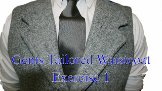 How to make a Gents tailored waistcoat - Exercise 1 - Equipment