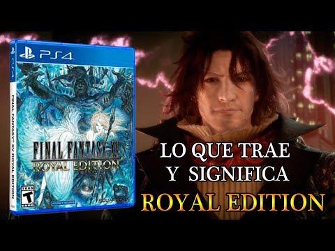 Xxx Mp4 Final Fantasy XV Royal Edition Lo Que Trae Cambia Y Significa Sin Olvidar El Season Pass 2 3gp Sex