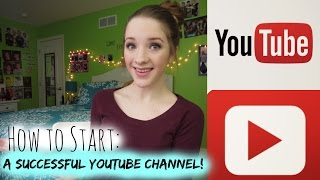 How To Start A Successful YouTube Channel! ♡