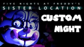 VERY HARD CHALLENGES + MINIGAMES! | Five Nights at Freddy's: Sister Location (CUSTOM NIGHT)