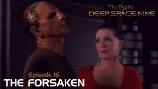 The Depths of DS9 S1 #16: THE FORSAKEN