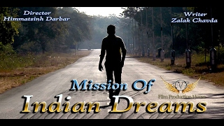 Mission of Indian Dreams    New Gujarati Short Films 2017    Shoot on Canon 5D mark 3   