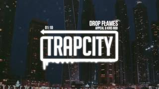 Appeal & Kris Rod - Drop Flames