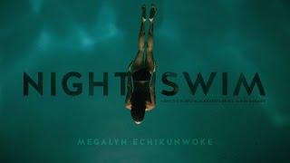 NIGHT SWIM (short film starring Megalyn Echikunwoke)