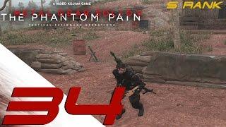 Metal Gear Solid 5 Phantom Pain - S Rank Walkthrough Part 34 - Side OP 21, 38, 54, 75, 39,