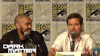 DARK MATTER | Full Panel - San Diego Comic-Con 2016 | Syfy