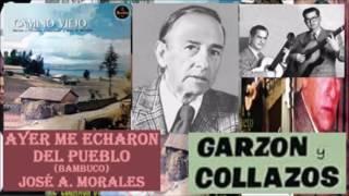 Garzón y Collazos Ayer me echaron del pueblo (Letra)