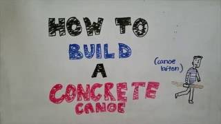 ASCE with Bad Drawings: How to Build a Concrete Canoe
