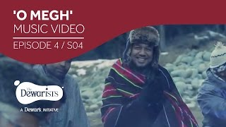 O Megh - Music Video ft. Shantanu Moitra & Angaraag Papon Mahanta [Ep4 S04] | The Dewarists