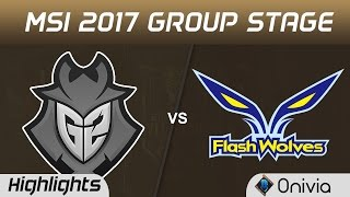 G2 vs FW Highlights MSI 2017 Group G2 Esports vs Flash Wolves by Onivia