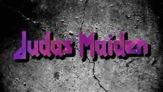 JUDAS MAIDEN - Breaking The Hills
