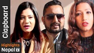 Clap Board Ep-581   Report about Nepali Movie Releases, KING, LOVE SASHA, SABDA etc   Rajan Ghimire