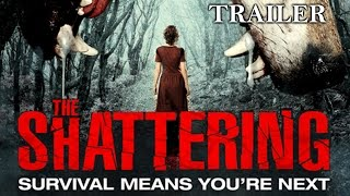 The Shattering | Full Horror Movie - Trailer