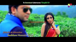 Rongila Re By F A Sumon & Nodi Official Full HD Video 20151