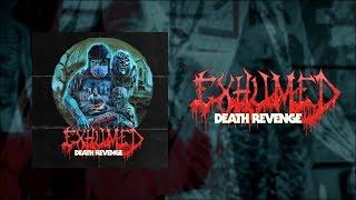 EXHUMED - Death Revenge [FULL ALBUM STREAM]