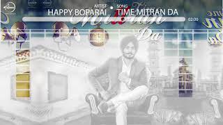 Time Mittran Da   Audio Song   Hapee Boparai   Desi Crew   Kabal Saroopwali   Speed Records