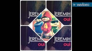 Jeremih - Oui (Chipmunk Version)