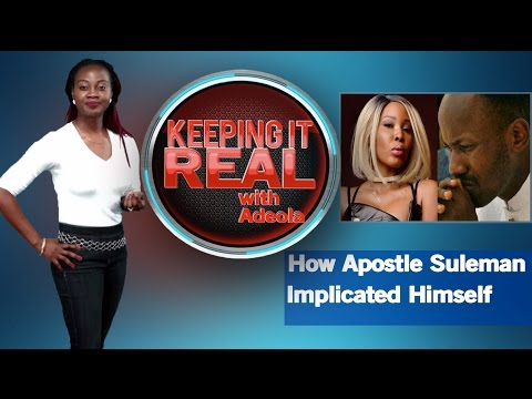 Xxx Mp4 Keeping It Real With Adeola 259 Sex Scandal How Apostle Suleman Implicated Himself AbujaAirport 3gp Sex
