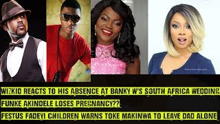 Wizkid Reacts To Banky W's S.A Wedding Absence, Funke Akindele Loses Pregnancy??