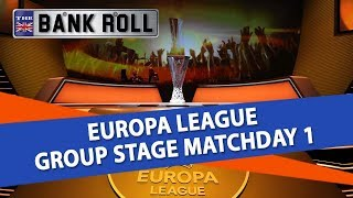 Europa League Group Stage Matchday 1 Best Bets | The Bankroll Betting Tips