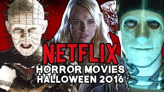 Top HORROR MOVIES on Netflix for Halloween 2016