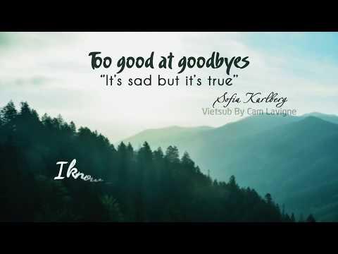 Xxx Mp4 Vietsub Lyrics Too Good At Goodbyes Sofia Karlberg Sam Smith Cover 3gp Sex