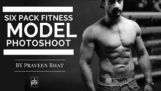 Six pack | indian fitness model | Shivam photoshoot by Praveen Bhat
