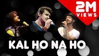 Kal Ho Na Ho (Live)   Atif Aslam   Arijit Singh   Sonu Nigam