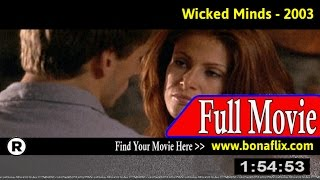 Watch: Wicked Minds (2003) Full Movie Online